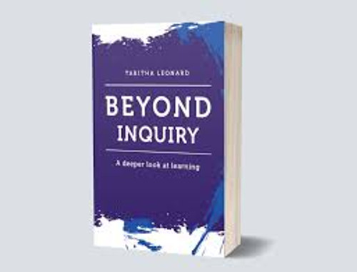 Beyond Inquiry - A deeper look at learning