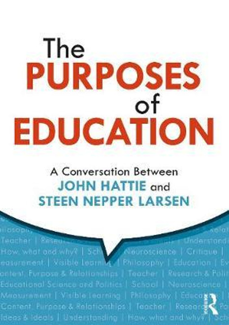 The Purposes of Education - A Conversation Between John Hattie and Steen Nepper Larsen