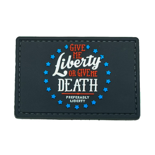 Shellback Tactical Give Me Liberty or Give Me Death PVC Patch