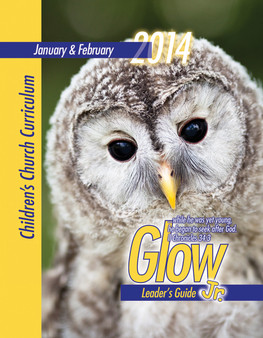 PDF Glow Jr. Leader's Guide: A Children's Church Curriculum Jan-Feb 2014