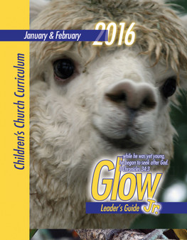 PDF: Glow Jr. Leader's Guide, A Children's Church Curriculum, January-February 2016