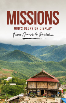 Missions: God's Glory on Display