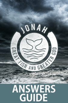 Jonah: Great Fish and Greater God Answers Guide