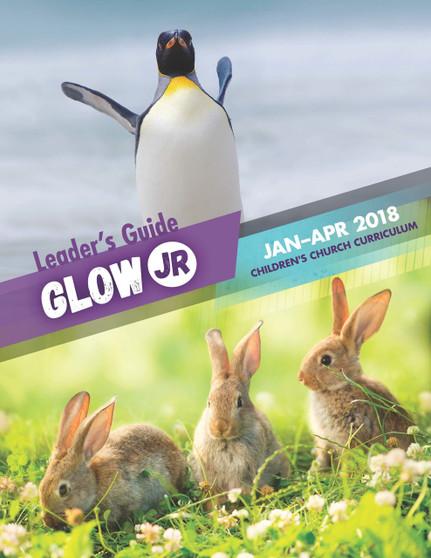 PDF: Glow Jr. Leader's Guide, A Children's Church Curriculum, January-April 2018