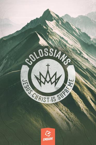 Colossians: Jesus Christ is Supreme