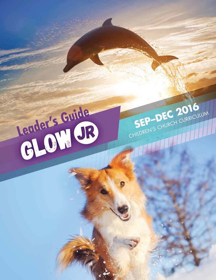 FREE Sample PDF: Glow Jr. Leader's Guide, A Children's Church Curriculum, September-December 16