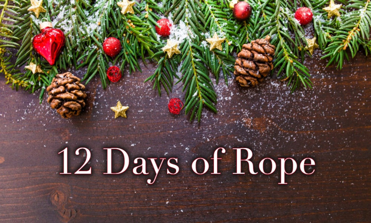 12 Days of Rope