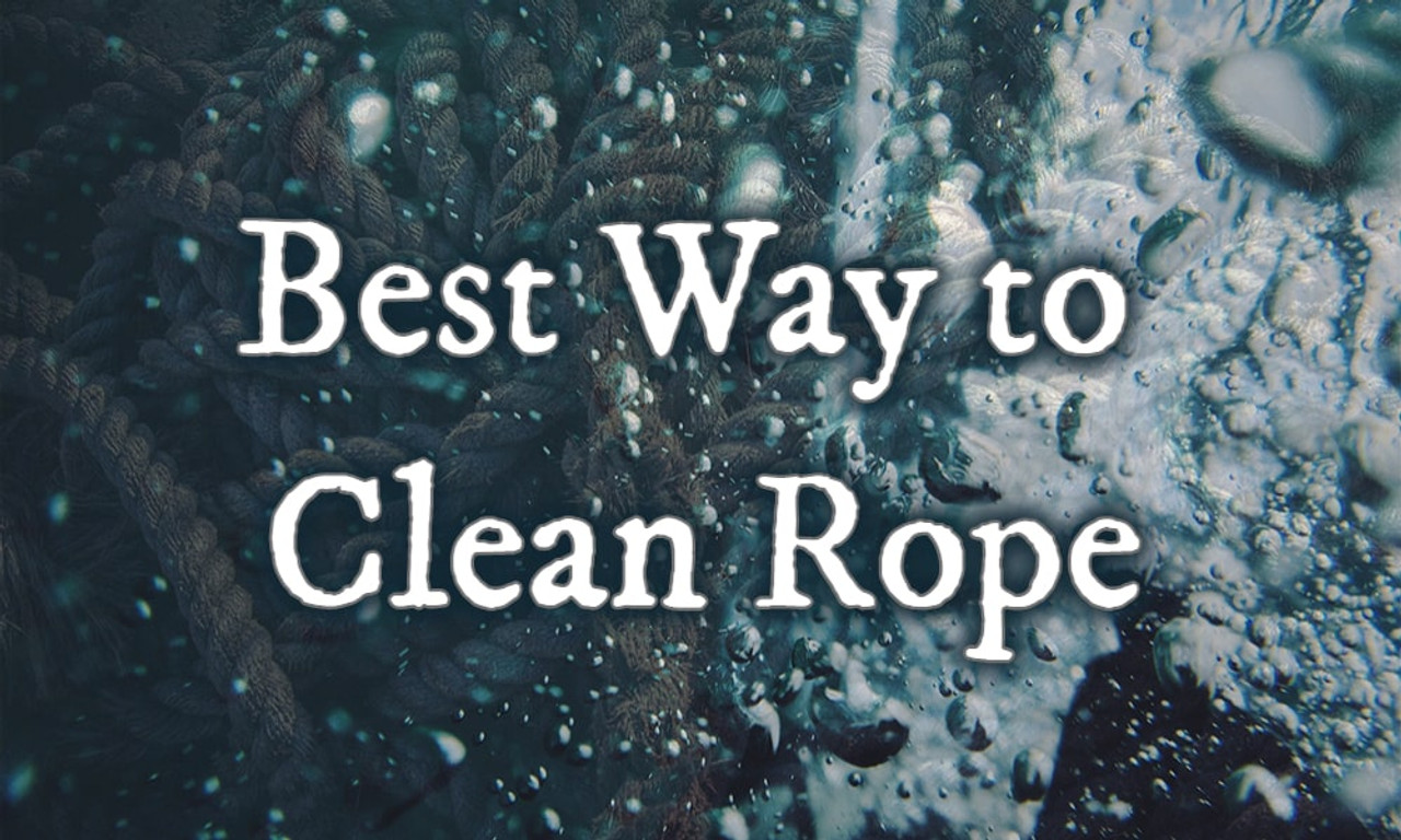 Best Way to Clean Rope