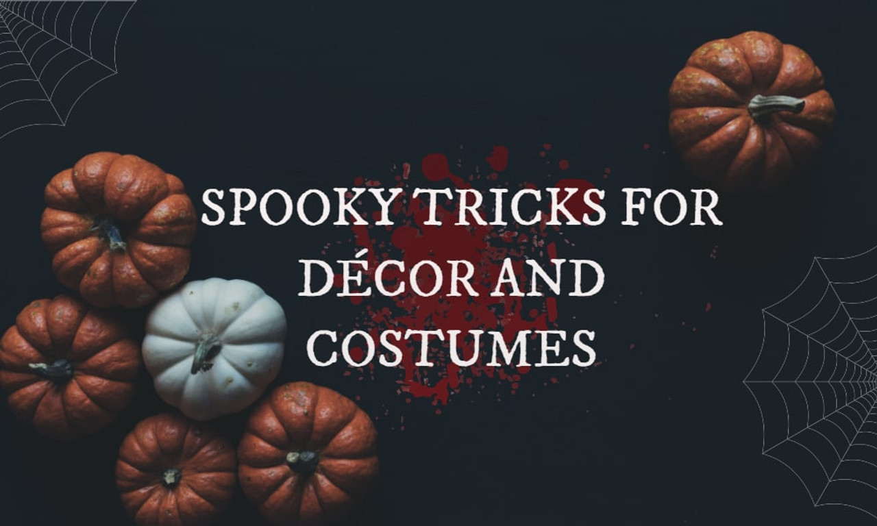 Spooky Tricks for Décor and Costumes