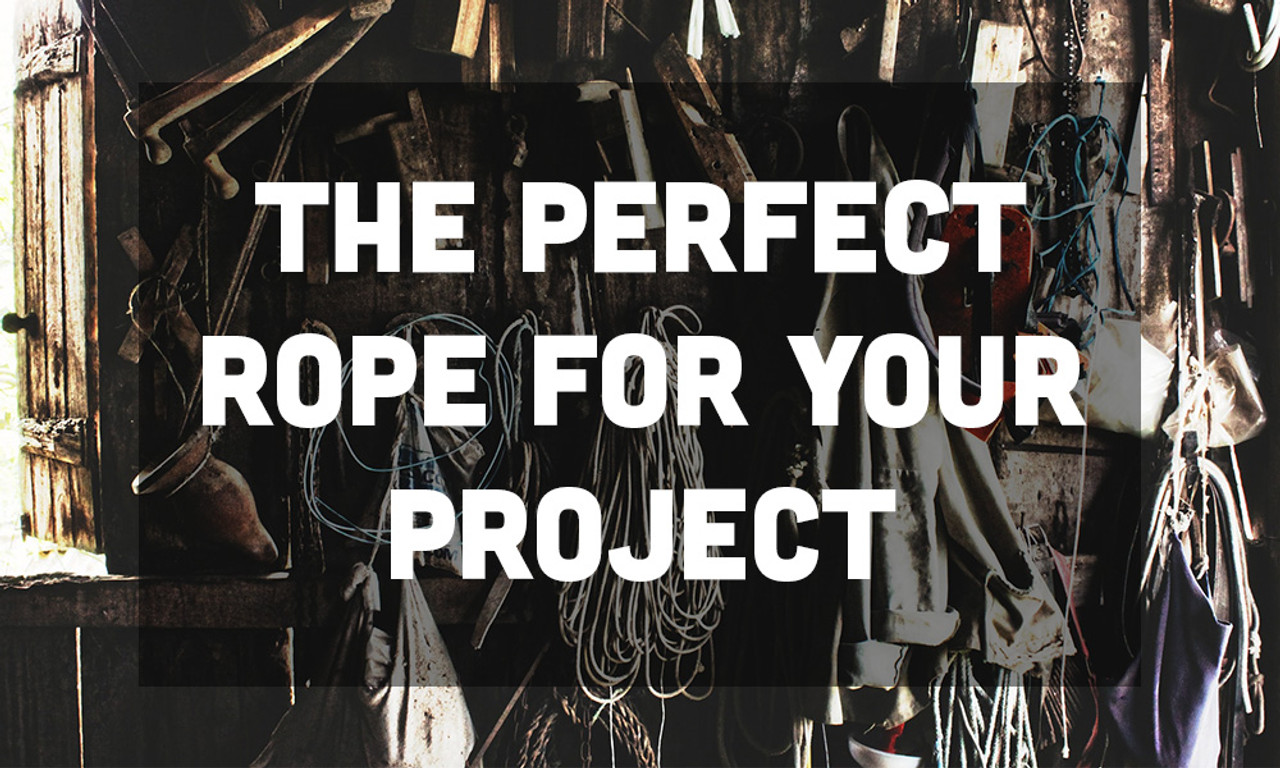 The Perfect Rope for Your Project