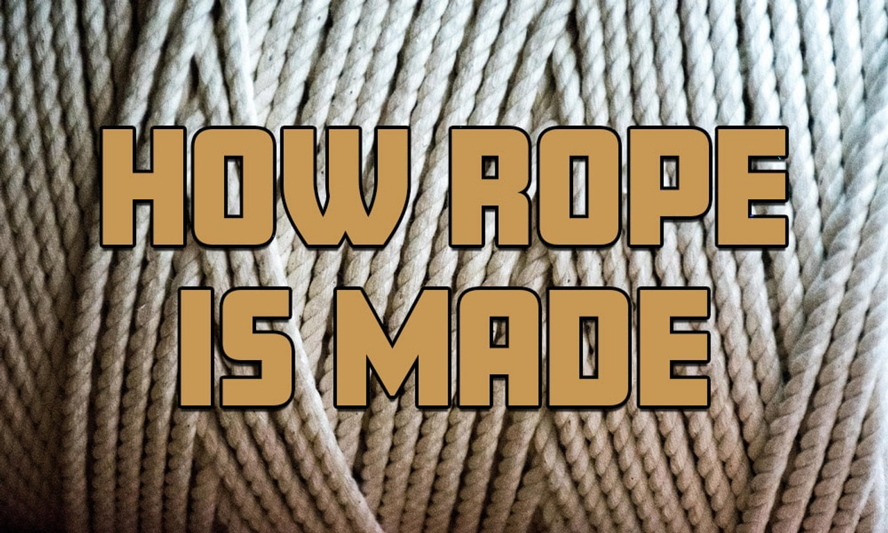 How Rope is Made