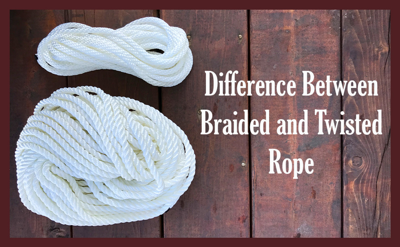 Difference Between Braided and Twisted Rope
