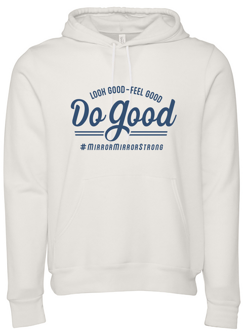 Look Good Feel Good (Hoodie)