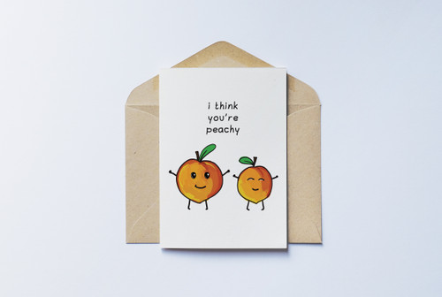 I Think You're Peachy Card