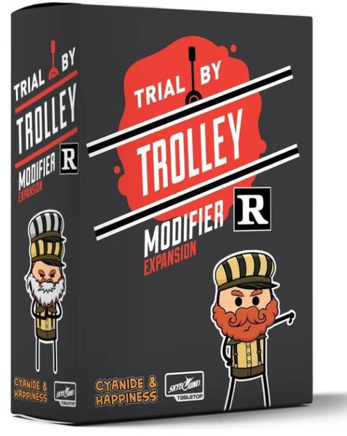 Trial by Trolley Expansion R Rated Modifier