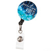 Positive Vibes Retractable Button Top ID Badge Reel