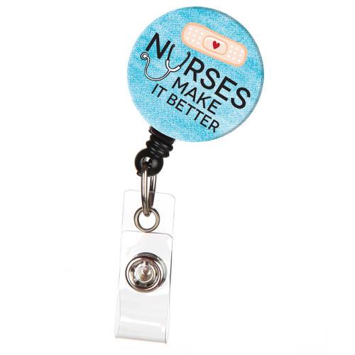 Nurses Make It Better ID Badge Reel
