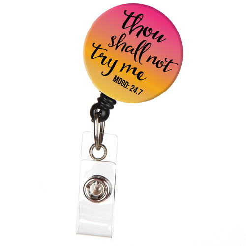 Thou Shall Not Try Me Retractable Badge Reel ID Name Badge Holder - Funny Sayings