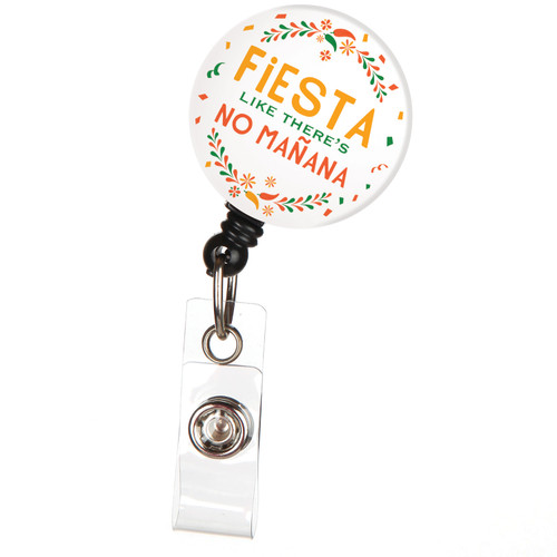 Fiesta Like There's No Manana Retractable Badge Reel