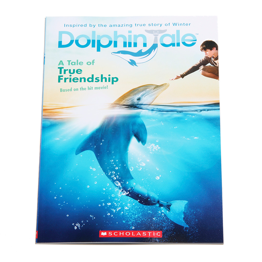Dolphin Tale - A Tale of True Friendship Paperback Book