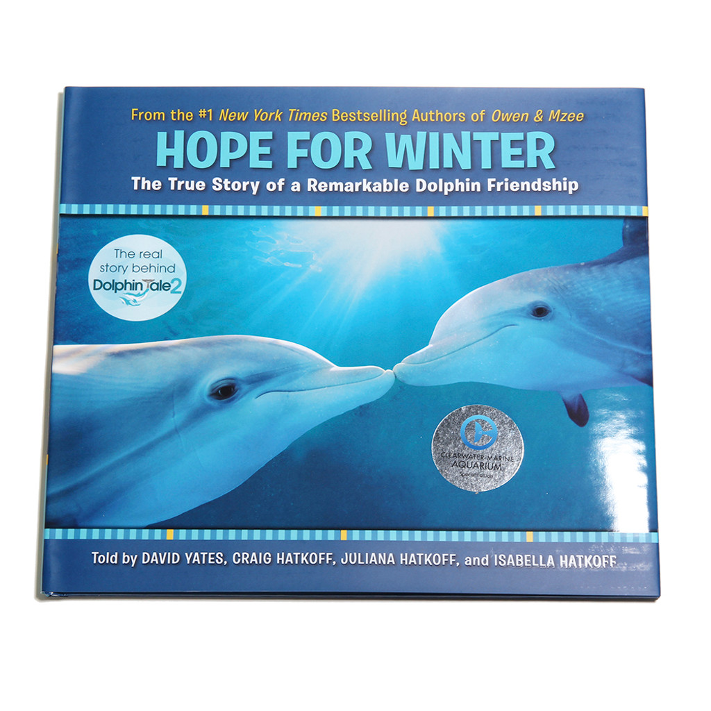 Hope for Winter: The True Story of A Remarkable Dolphin Friendship Book - Hardback