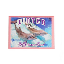 If Winter Can Hope Magnet