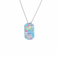 Winter & Hope Love Always Dog Tag