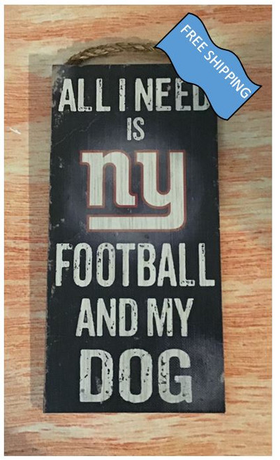 New York Giants (Football & My Dog) Sign