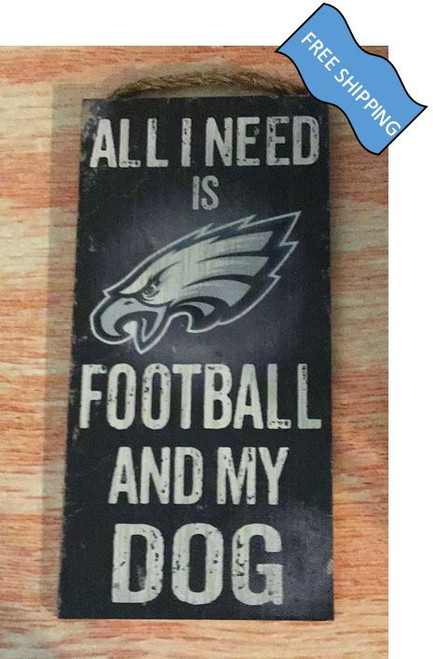 Philadelphia Eagles (Football & My Dog) Sign
