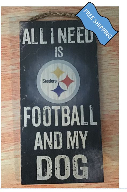 Pittsburgh Steelers (Football & My Dog) Sign
