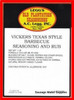 "Vickers Texas BBQ # 124-A ""An old family recipe, this is the best BBQ rub in TEXAS!"