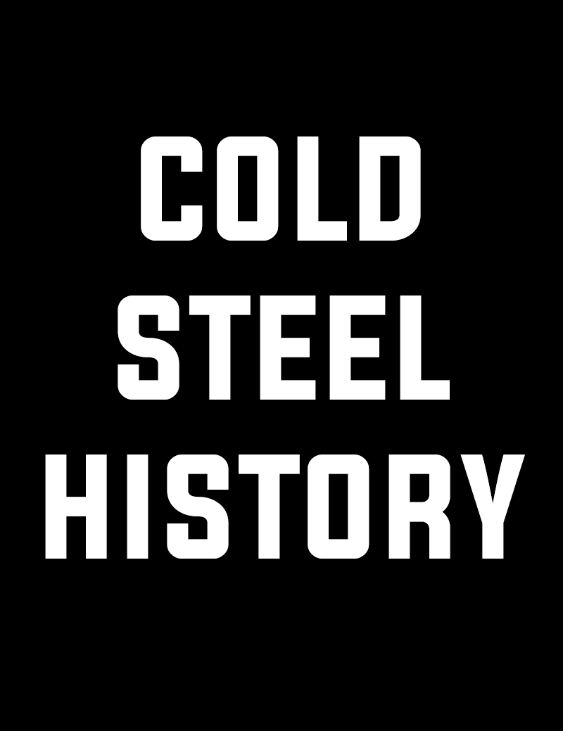 Cold Steel History
