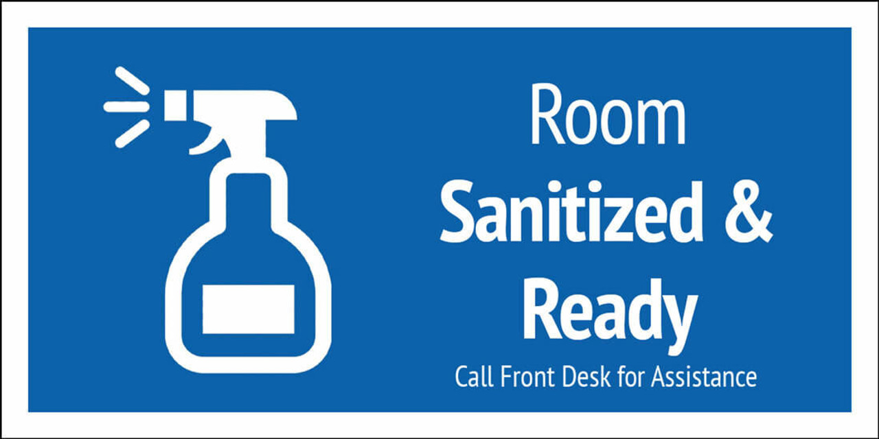 SANITIZED and READY SIGNS