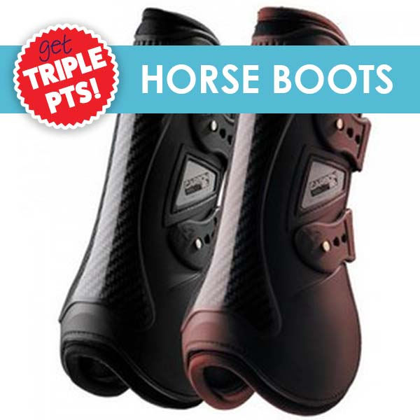 3X Pts on Horse Boots!