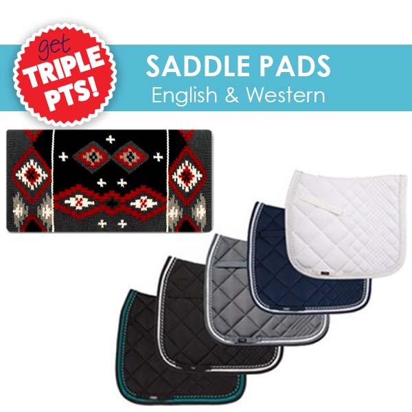 3x Pts on Saddle Pads!