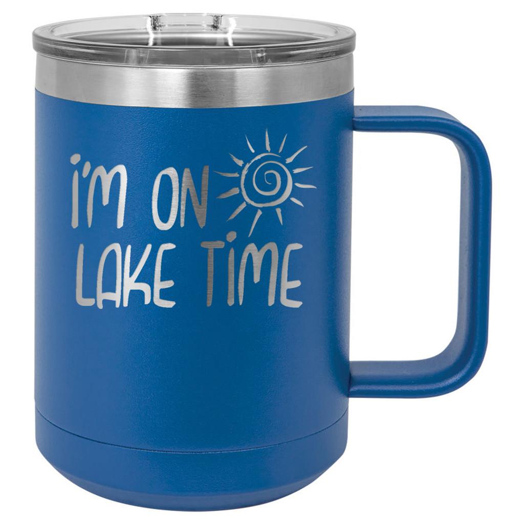 I'm On Lake Time - 15 oz Coffee Mug