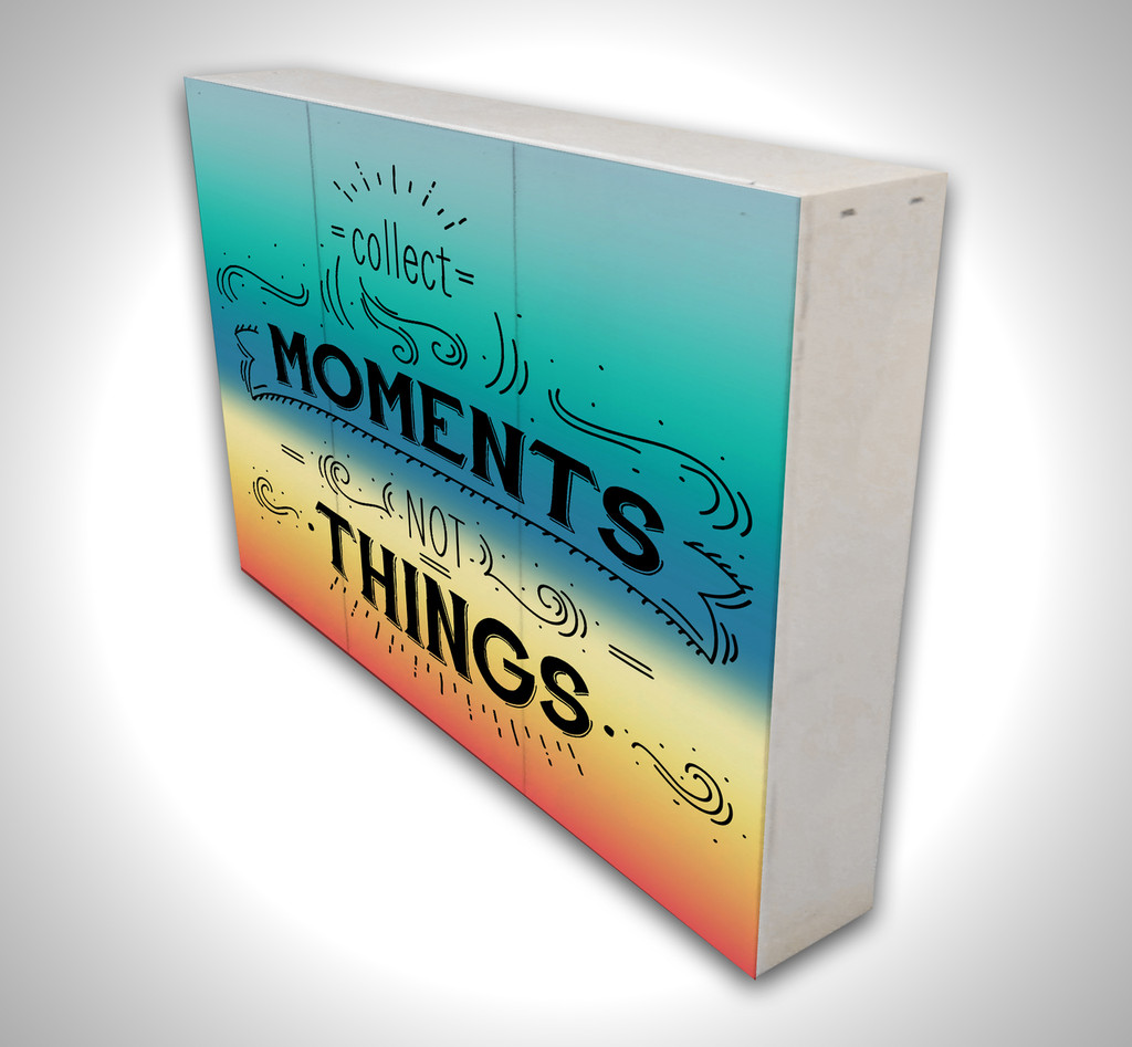 Collect Moments Not Things - Boxed Board