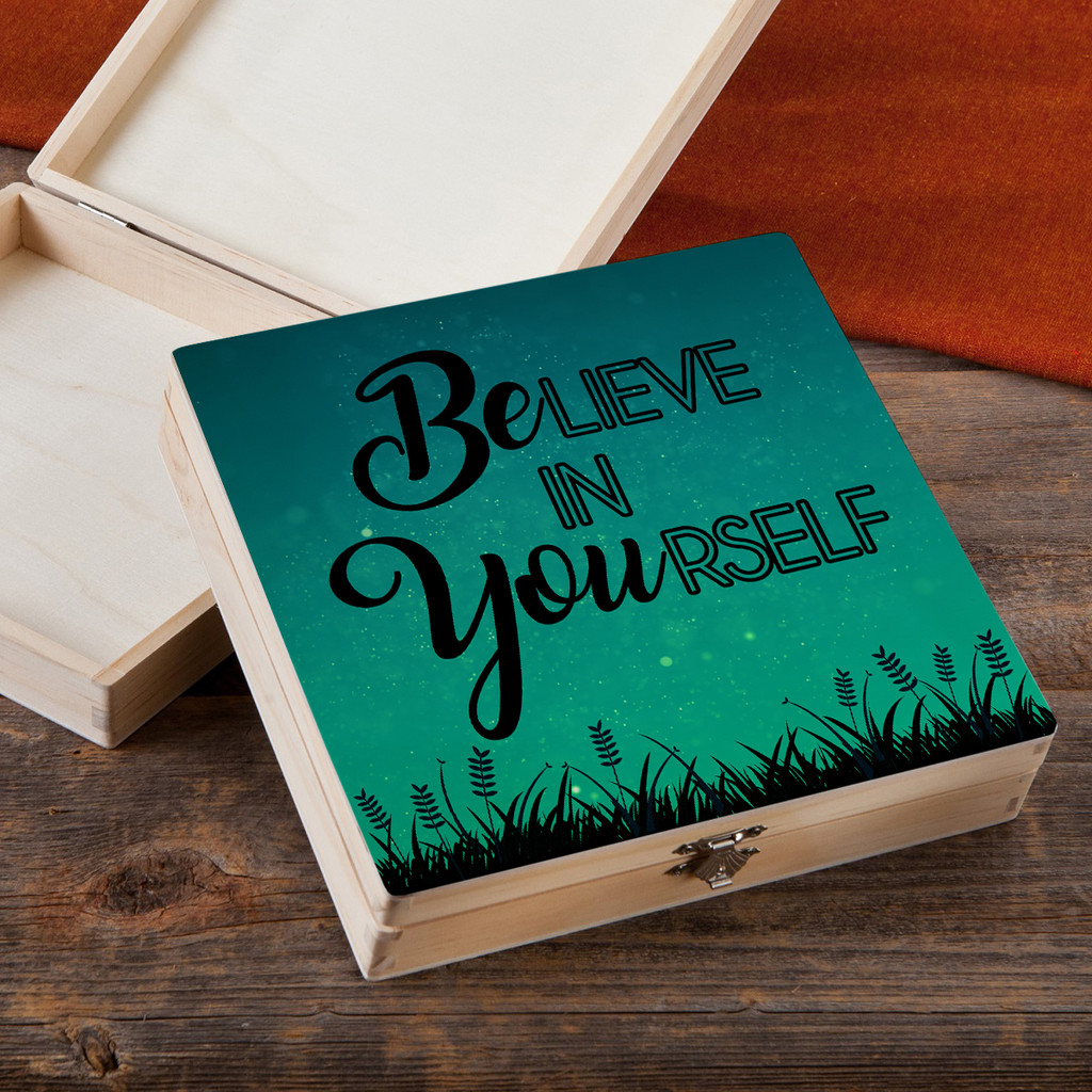 Believe in Yourself - Wood Gift Box