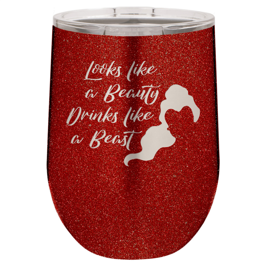 Looks Like a Beauty Drinks Like a Beast - Stemless Tumbler
