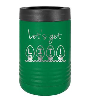 Let's Get Lit - Beverage Holder