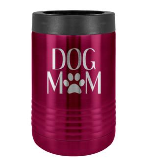 Dog Mom - Beverage Holder