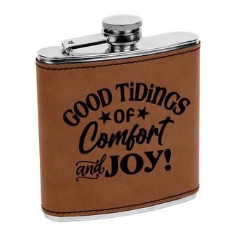 Good Tidings of Comfort and Joy - 6 oz Leatherette Flask