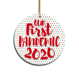 Our First Pandemic Acrylic Ornament