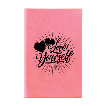 Love Yourself - Leatherette Journal