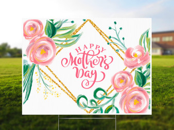 Happy Mother's Day - Yard Sign