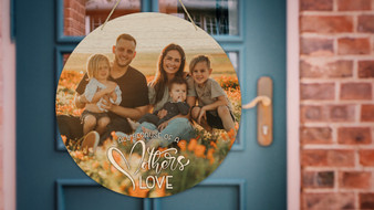 All Because of a Mother's Love Custom Photo - Door Hanger