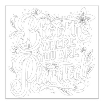 Bloom Where You Are Planted - Giant Coloring Poster