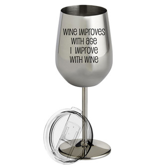 Wine Improves with Age - Metal Wine Glass