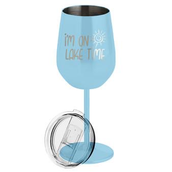 I'm On Lake Time - Metal Wine Glass