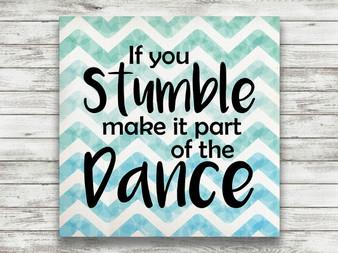 If You Stumble - Gallery Wrap